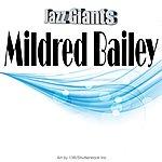 Mildred Bailey Jazz Giants: Mildred Bailey