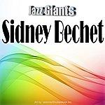 Sidney Bechet Jazz Giants: Sidney Bechet