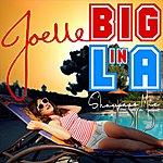 Joelle Big In La (Showcase Mix)