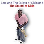 Louie The Sound Of Dixie