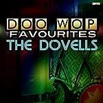 The Dovells Doo Wop Favourites
