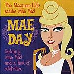 Mae West Mae Day: The Masquers Club Salutes Mae West
