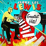 Jerry Lee Lewis Greatest Hits!