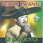 Pedro Infante La Borrachita