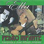Pedro Infante Ella