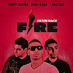 Culture Shock Fire (Feat. Sunny Brown, Baba Kahn & Lomaticc)