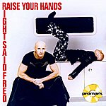 Right Said Fred Raise Your Hands