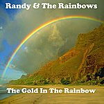 Randy The Gold In The Rainbow