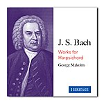 George Malcolm George Malcolm Plays Bach
