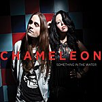 Chameleon Something In The Water - Ep