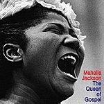 Mahalia Jackson The Queen Of Gospel