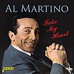 Al Martino Take My Heart