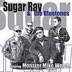 Sugar Ray & The Bluetones Sugar Ray & The Bluetones