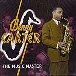 Benny Carter The Music Master