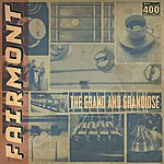 Fairmont The Grand And Grandiose