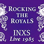 INXS Rocking The Royals (Live 1985)