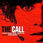 John Debney The Call (Original Motion Picture Soundtrack)