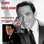 Andy Williams Moon River And Other Great Movie Themes
