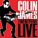 Colin James Twenty Five Live