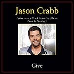 Jason Crabb Give Performance Tracks