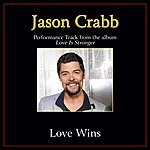 Jason Crabb Love Wins Performance Tracks