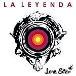 Lonestar La Leyenda
