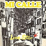 Lonestar Mi Calle
