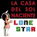 Lonestar La Casa Del Sol Naciente(The House Of The Rising Sun)