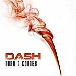 Dash Turn A Corner - Ep