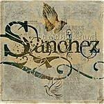 Sanchez Giving Praises (Live)