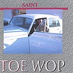 Saint Toe Wop (Single)