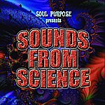 Soul Purpose Sounds From Science