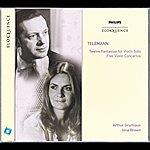 Arthur Grumiaux Telemann: Twelve Fantasias For Violin Solo; Five Violin Concertos