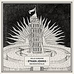 Ethan Johns Hello Sunshine / Red Rooster Blue