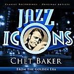 Chet Baker Chet Baker - Jazz Icons From The Golden Era