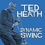 Ted Heath Dynamic Swing - Ted Heath