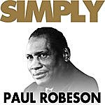 Paul Robeson Simply Paul Robeson
