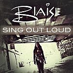 Blaise Sing Out Loud - Ep