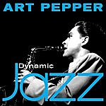 Art Pepper Dynamic Jazz - Art Pepper