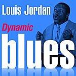 Louis Jordan Dynamic Blues - Louis Jordan