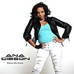 """Ana Wanna Be Down (Feat. Darryl """"Redemtion"""" Tolson) - Single"""