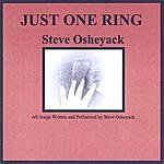 Steve Osheyack Just One Ring