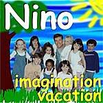 Nino Imagination Vacation