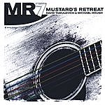 Mustard's Retreat Mr7