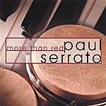 Paul Serrato & Co. More Than Red