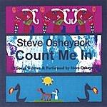 Steve Osheyack Count Me In