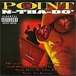Point Blank N-Tha-Do'