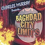 Charles Murray Baghdad City Limits