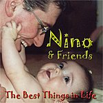 Nino The Best Things In Life