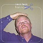 Neon Leon Haircut